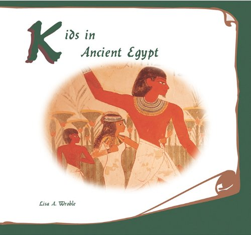 9781404255548: Kids in Ancient Egypt