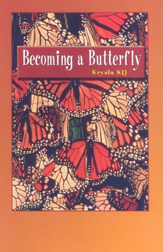 Becoming a Butterfly: Kij, Krysia