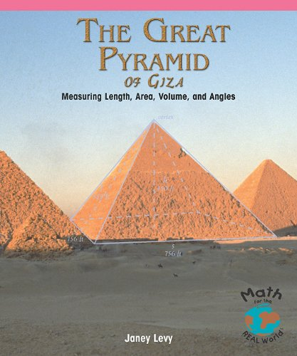 The Great Pyramid of Giza: Measuring Length,: Levy, Janey