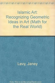 9781404263673: Islamic Art: Recognizing Geometric Ideas in Art (Math for the Real World)