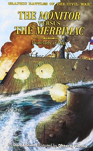 9781404264809: Monitor Vs the Merrimack (Graphic Battles of the Civil War)