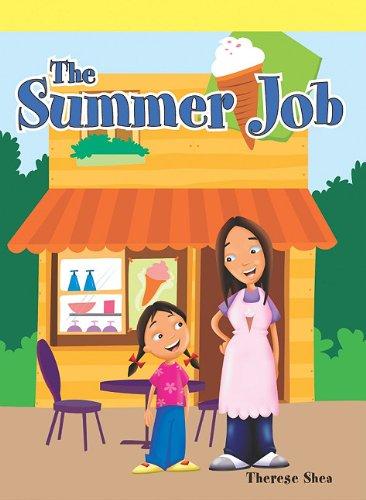 The Summer Job (Neighborhood Readers): Shea, Therese M