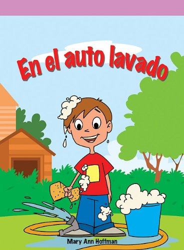 En el auto lavado/ Caleb's Car Wash (Spanish Edition): Hoffman, Mary Ann