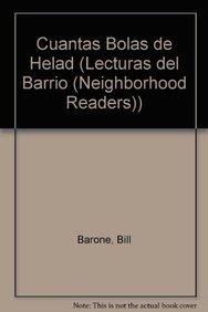 9781404271678: Cuantas Bolas de Helad (Lecturas del Barrio (Neighborhood Readers)) (English and Spanish Edition)