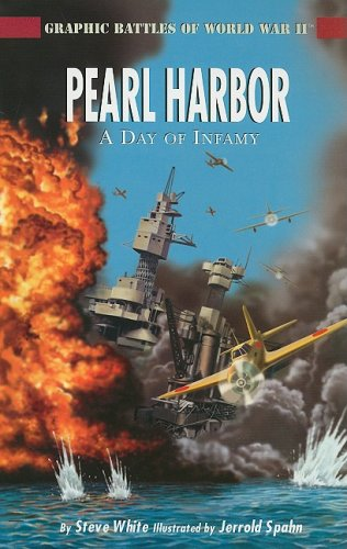 9781404274280: Pearl Harbor: A Day of Infamy (Graphic Battles of World War II)