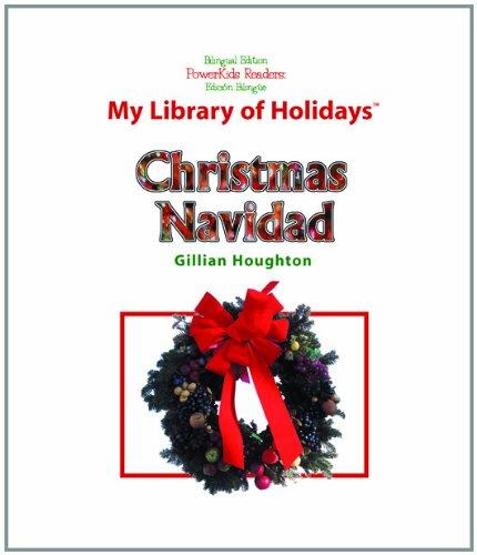 Christmas: Navidad (Powerkids Readers: My Library of Holidays): Gillian Houghton