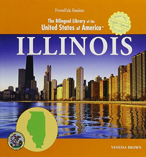 9781404275768: Illinois (The Bilingual Library of the United States of America) (English and Spanish Edition)