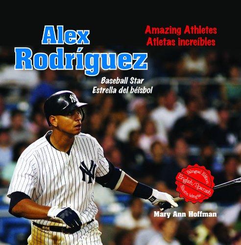 Alex Rodriguez: Baseball Star/Estrella del Beisbol (Sports Superstars (Rosen Spanish)) (English and...