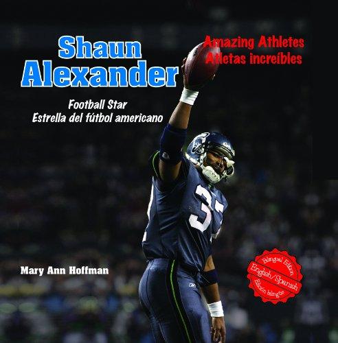 Shaun Alexander: Football Star/Estrella del Futbol Americano (Hardback): Mary Ann Hoffman