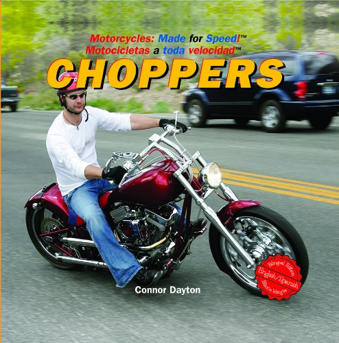 Choppers (Motorcycles: Made for Speed / Motocicletas: Connor Dayton