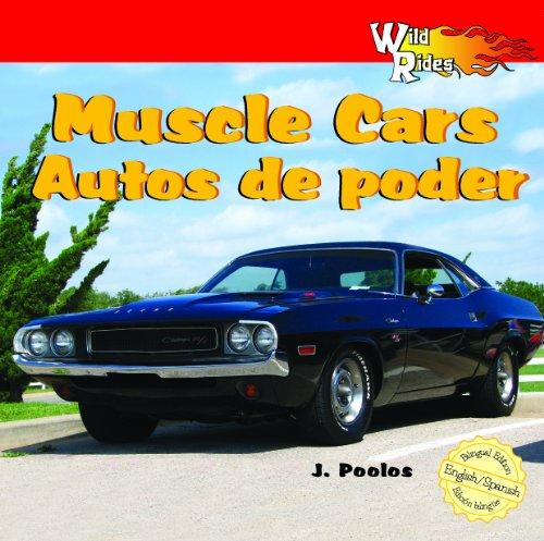 Muscle Cars/Autos De Poder (Wild Rides): J. Poolos