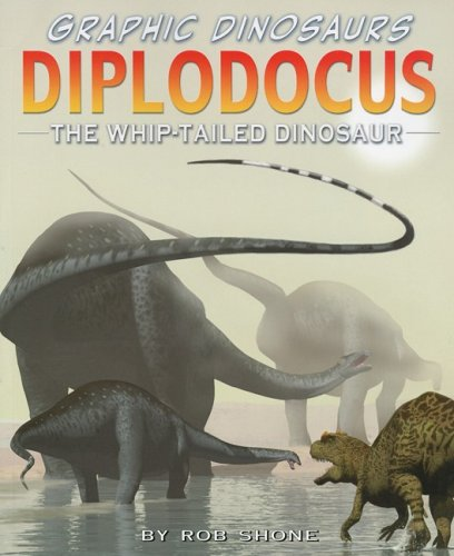 9781404277144: Diplodocus: The Whip-Tailed Dinosaur (Graphic Dinosaurs)