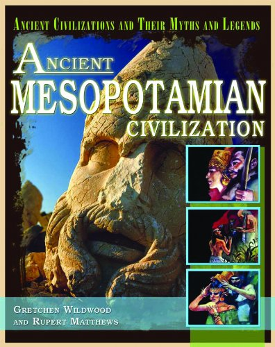 9781404280373: Ancient Mesopotamian Civilization (Ancient Civilizations and Their Myths and Legends)