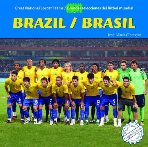 9781404280854: Brazil/Brasil (Great National Soccer Teams / Grandes Selecciones Del Futbol Mundial)