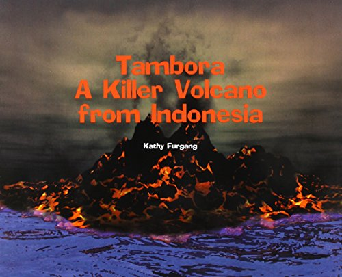 9781404297012: Tambora: A Killer Volcano from Indonesia (Tony Stead Content Area Collection)