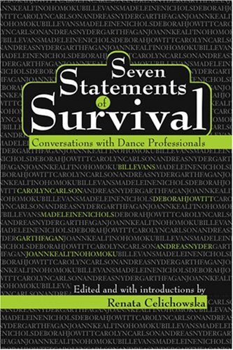 9781404297166: Seven Statements of Survival: Conversations With Dance Professionals