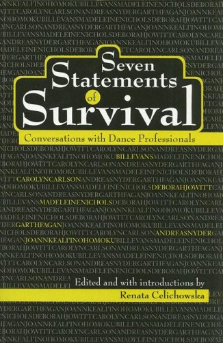 9781404297203: Seven Statements of Survival: Conversations With Dance Professionals