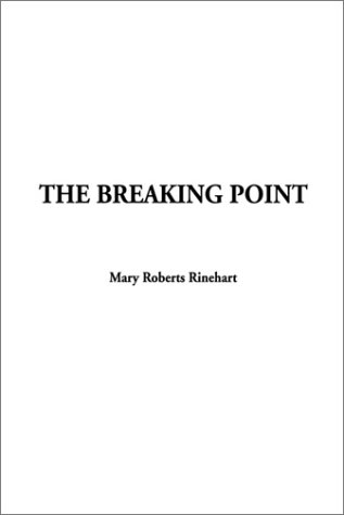 9781404300200: The Breaking Point