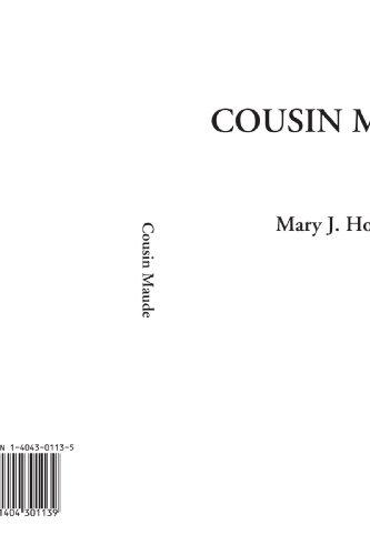 Cousin Maude: Holmes, Mary J.