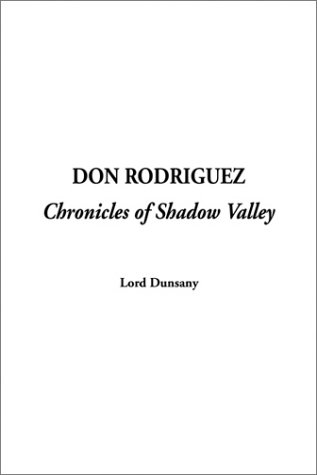 9781404301443: Don Rodriguez Chronicles of Shadow Valley