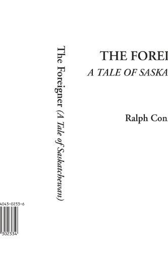 9781404302334: The Foreigner (A Tale of Saskatchewan)