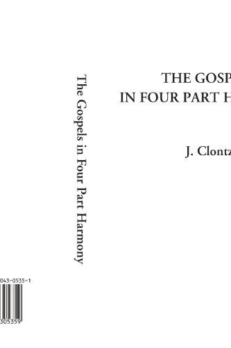 9781404305359: The Gospels in Four Part Harmony