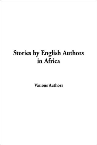 9781404305427: Stories by English Authors in Africa