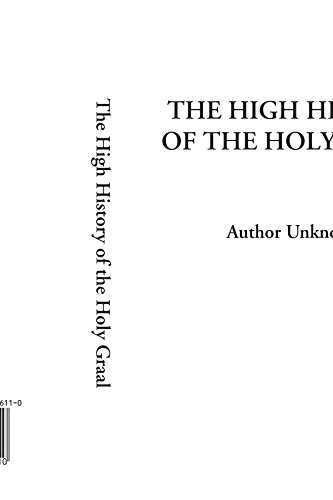 9781404306110: The High History of the Holy Graal