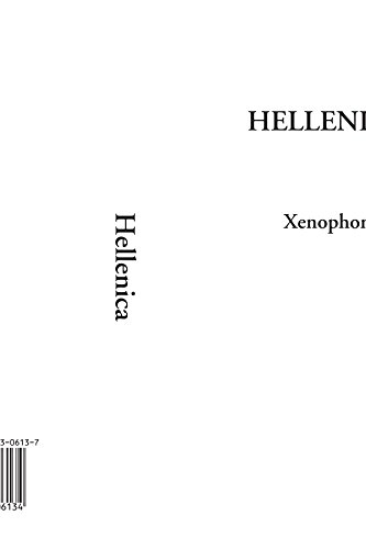 9780773459977: The Hellenica Greek History of Xenophon of Athens: A