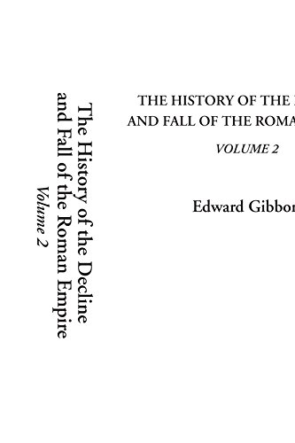9781404306998: The History of the Decline and Fall of the Roman Empire, Volume 2: v. 2