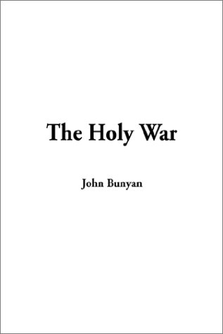 9781404308176: The Holy War