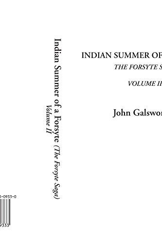 Indian Summer of a Forsyte (The Forsyte: John Galsworthy