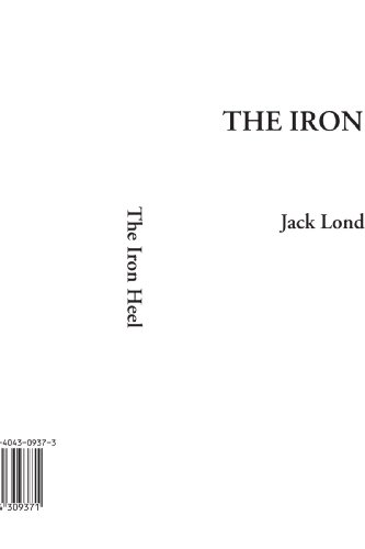 9781404309371: The Iron Heel