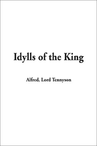 9781404309500: Idylls of the King