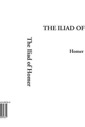 9781404309531: The Iliad of Homer