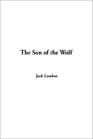 9781404309807: The Son of the Wolf