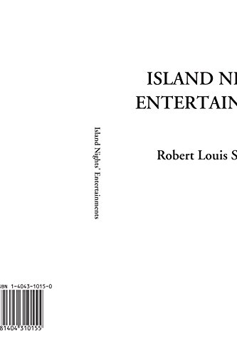 Island Nights' Entertainments: Stevenson, Robert Louis