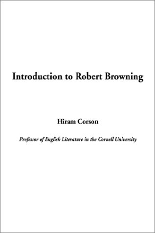 9781404310209: Introduction to Robert Browning