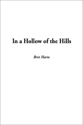 9781404310261: In a Hollow of the Hills