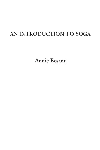 An Introduction to Yoga: Annie Besant