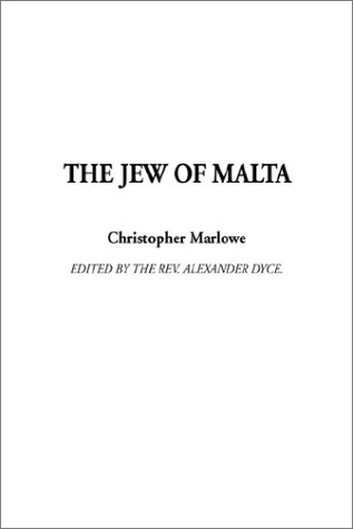 9781404311046: The Jew of Malta