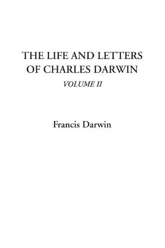 9781404312616: The Life and Letters of Charles Darwin, Volume II