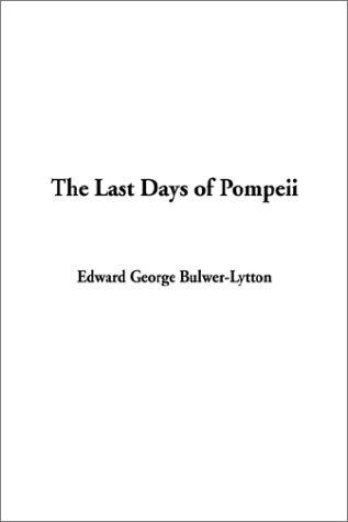 9781404314801: Last Days of Pompeii, The