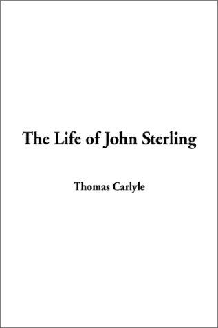 9781404314863: The Life of John Sterling