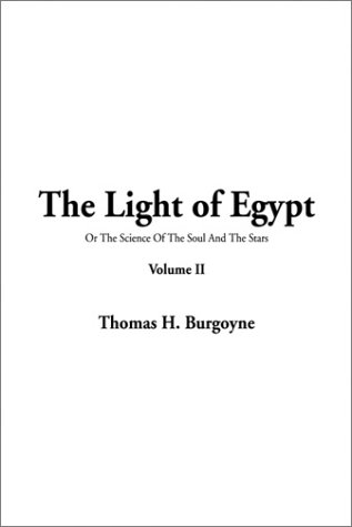 9781404315440: The Light of Egypt (v. II)