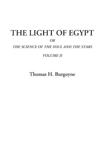 9781404315457: The Light of Egypt Or The Science of the Soul and the Stars, Volume II