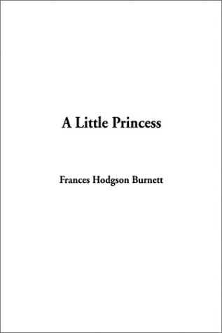 9781404315488: Little Princess, A