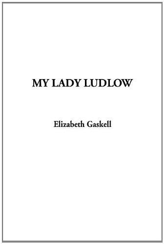 9781404318823: My Lady Ludlow