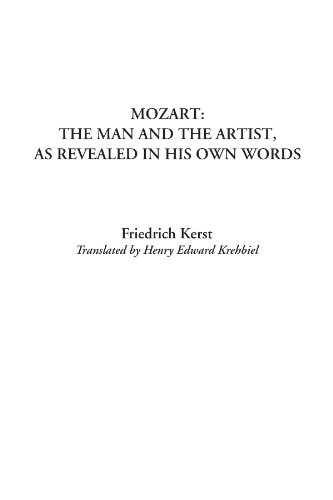 9781404319219: Mozart: The Man and the Artist, as Revealed in His own Words