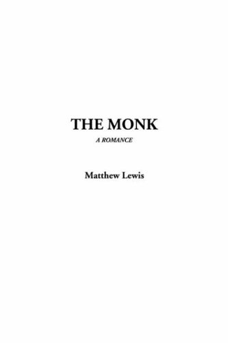 The Monk: Lewis, Matthew